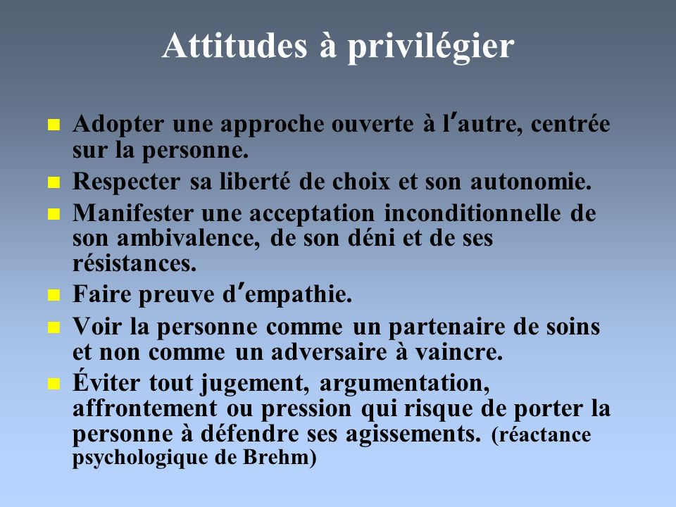 Attitudes à privilégier