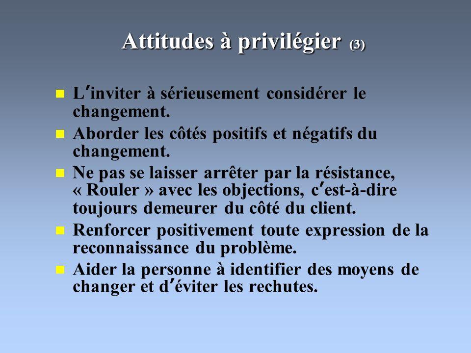 Attitudes à privilégier (3)