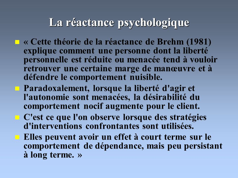La réactance psychologique