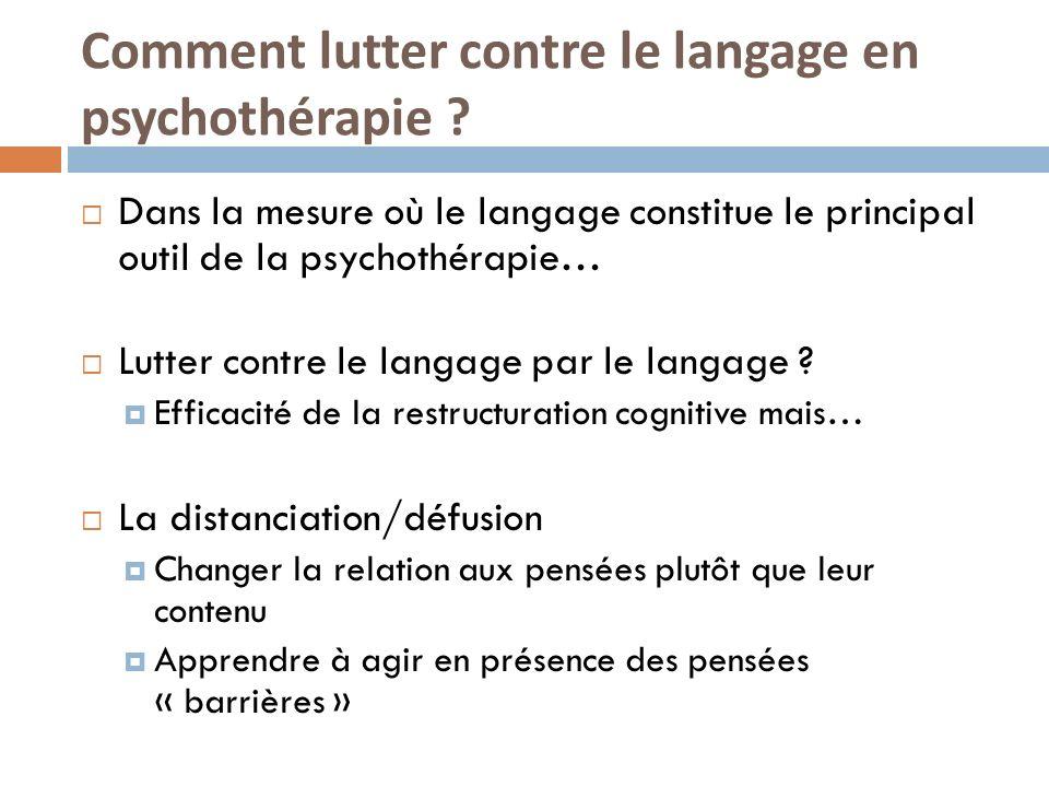 Comment lutter contre le langage en psychothérapie