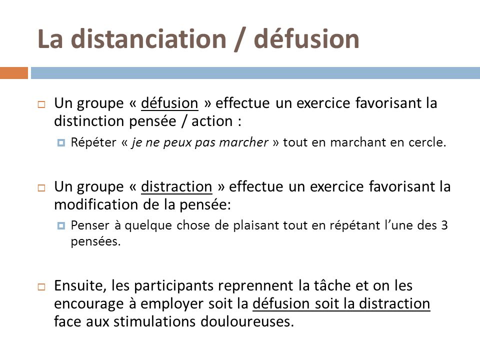 La distanciation / défusion