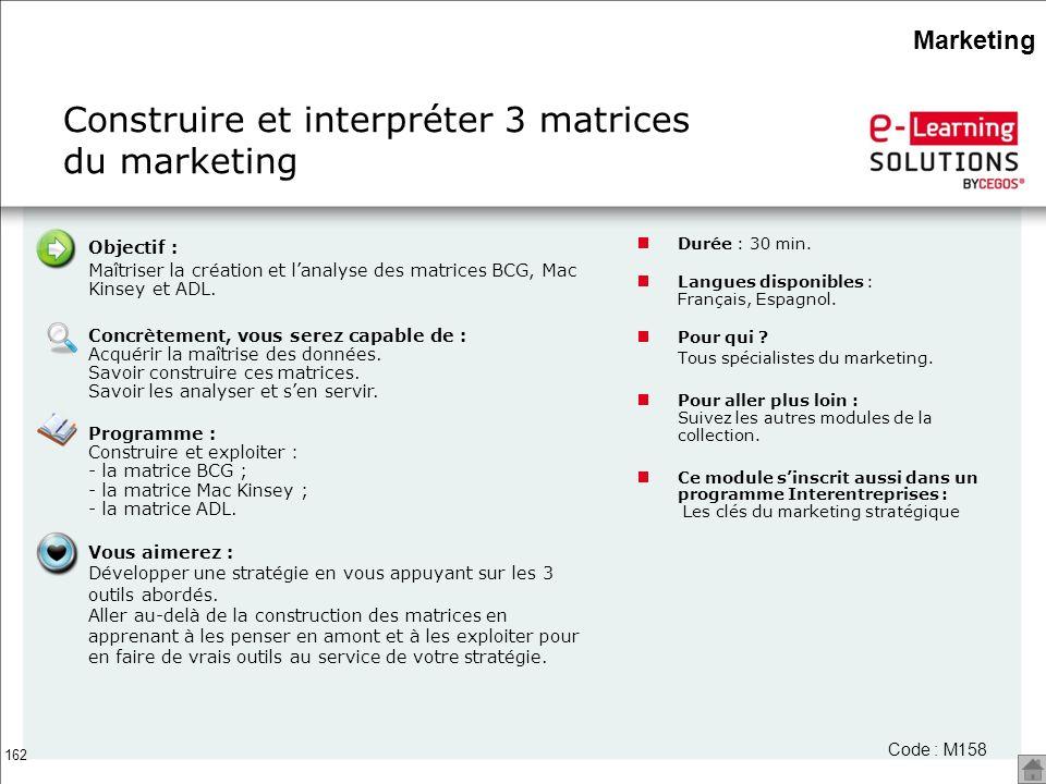 Construire et interpréter 3 matrices du marketing