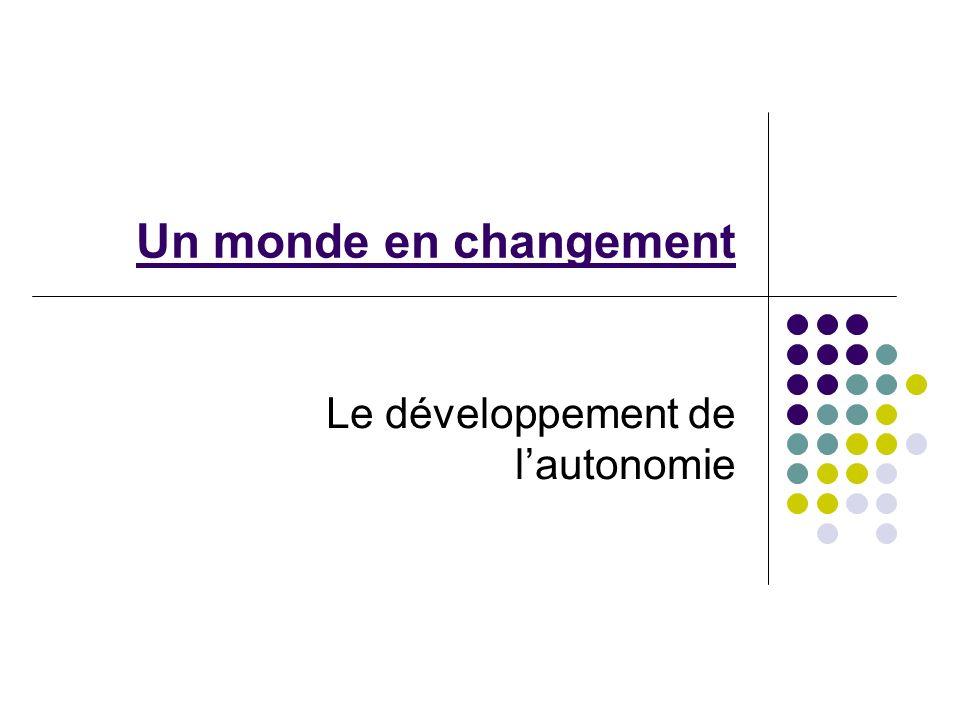 Le développement de l'autonomie