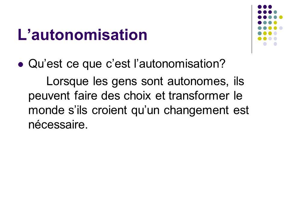 L'autonomisation Qu'est ce que c'est l'autonomisation