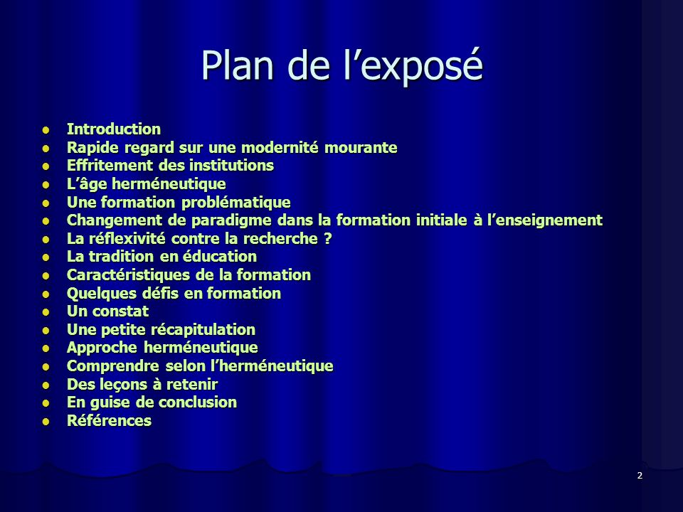 Plan de l'exposé Introduction Rapide regard sur une modernité mourante