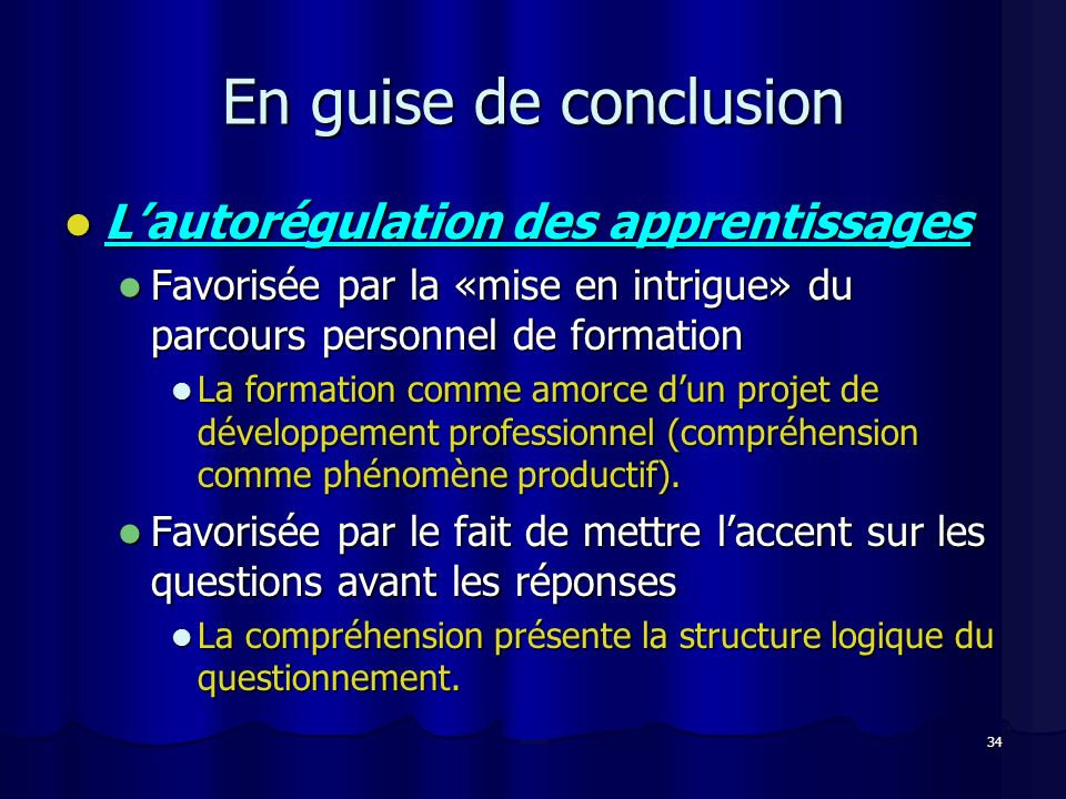 En guise de conclusion L'autorégulation des apprentissages