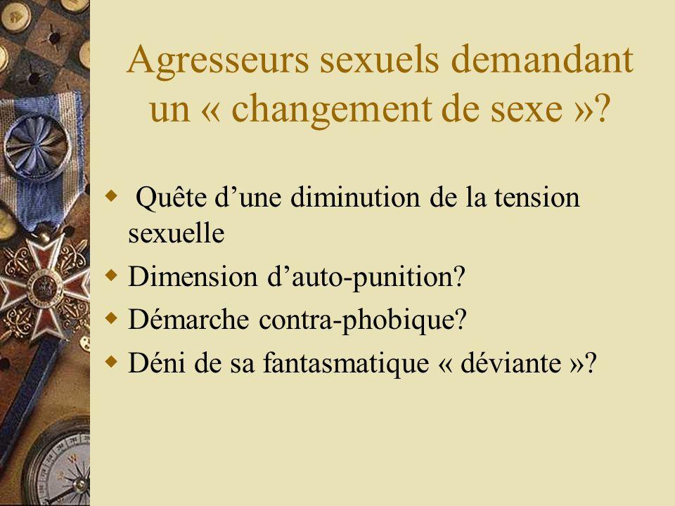 Agresseurs sexuels demandant un « changement de sexe »