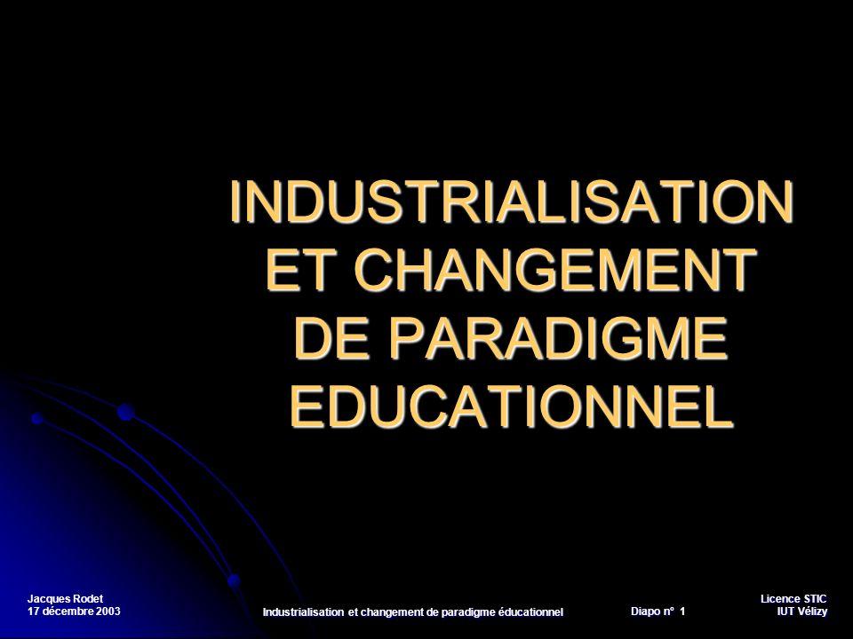 INDUSTRIALISATION ET CHANGEMENT DE PARADIGME EDUCATIONNEL
