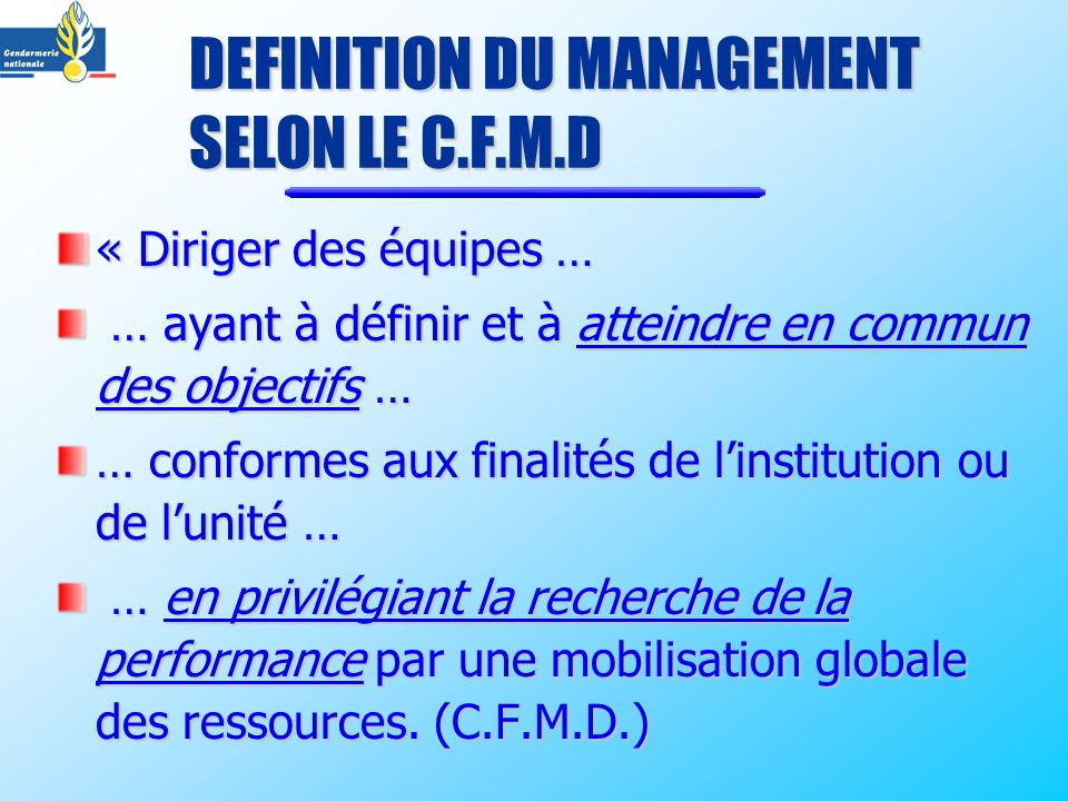 DEFINITION DU MANAGEMENT SELON LE C.F.M.D
