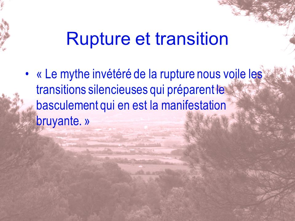 Rupture et transition
