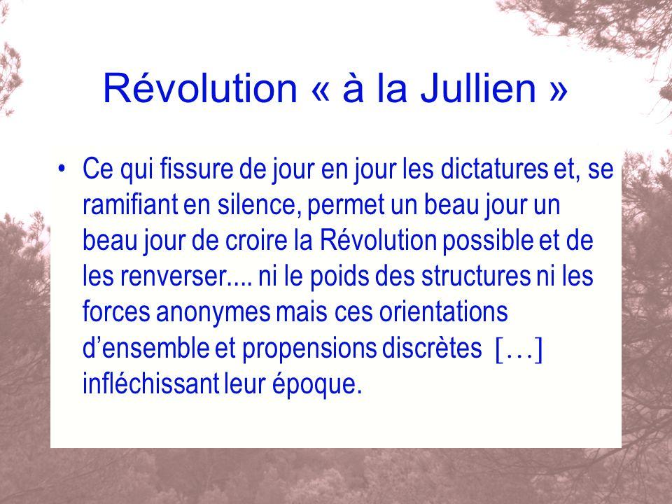 Révolution « à la Jullien »