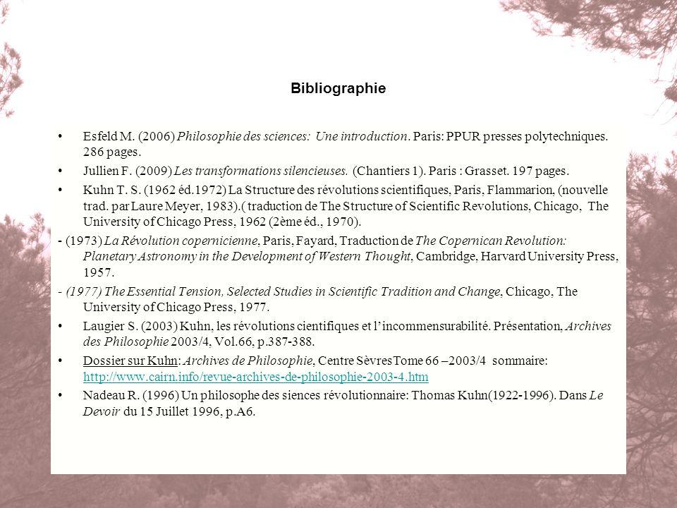 Bibliographie Esfeld M. (2006) Philosophie des sciences: Une introduction. Paris: PPUR presses polytechniques. 286 pages.