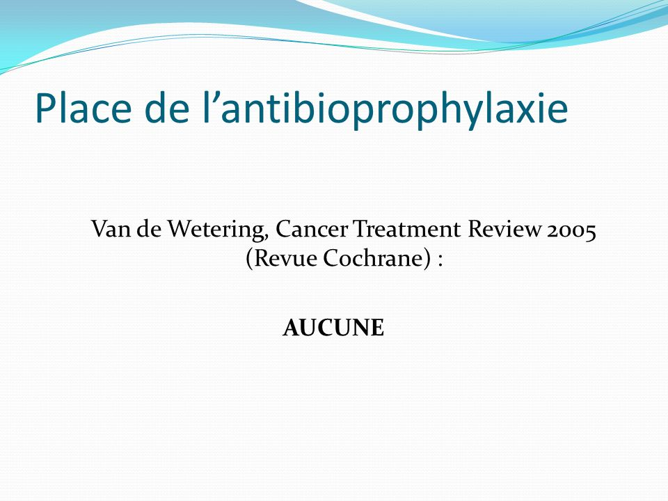 Place de l'antibioprophylaxie