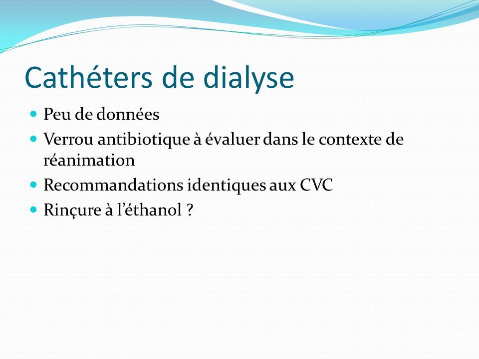Cathéters de dialyse Peu de données