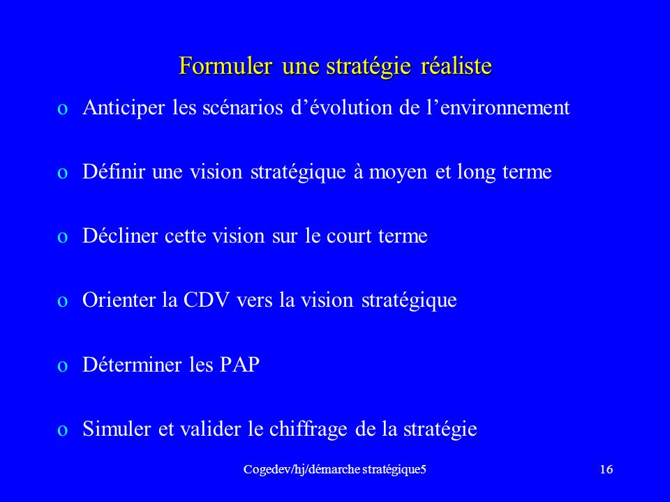 Formuler une stratégie réaliste