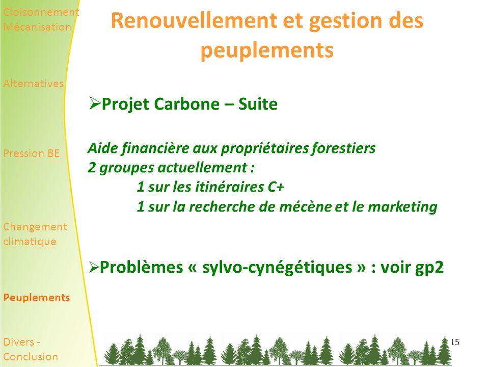 Renouvellement et gestion des peuplements
