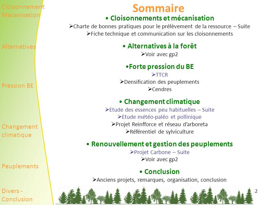 Cloisonnements et mécanisation Changement climatique