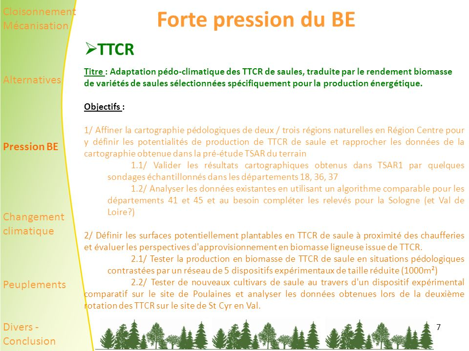 Forte pression du BE TTCR Cloisonnement Mécanisation Alternatives