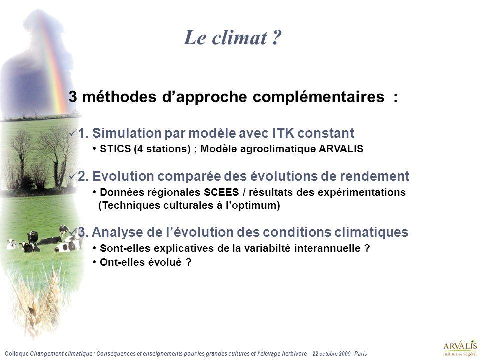 Le climat 3 méthodes d'approche complémentaires :