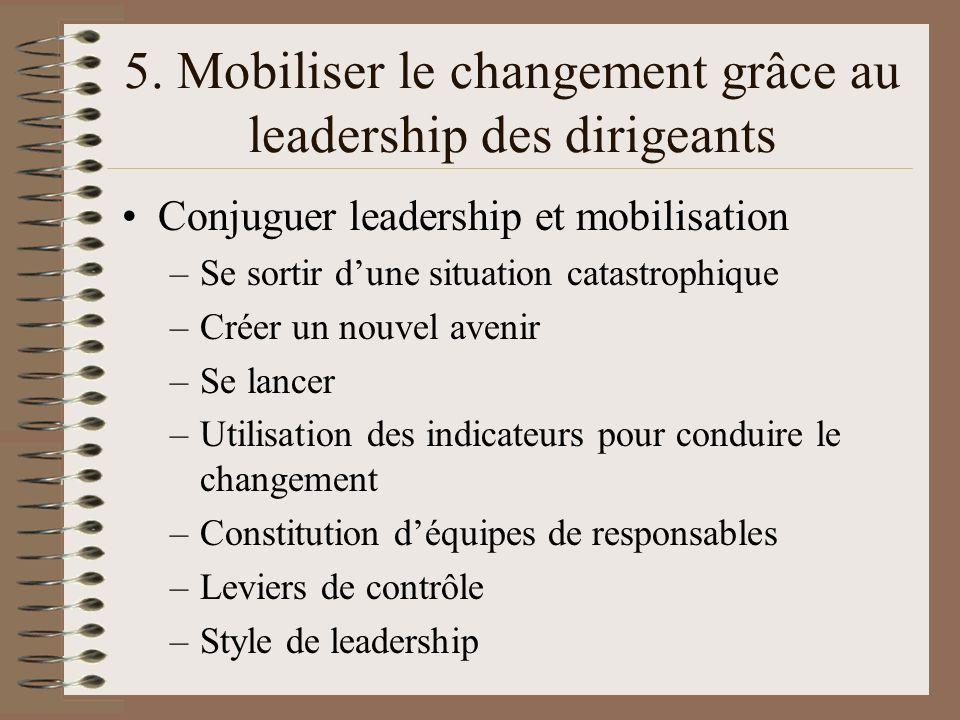 5. Mobiliser le changement grâce au leadership des dirigeants