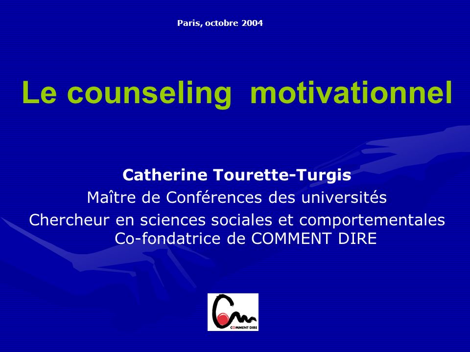 Le counseling motivationnel Catherine Tourette-Turgis