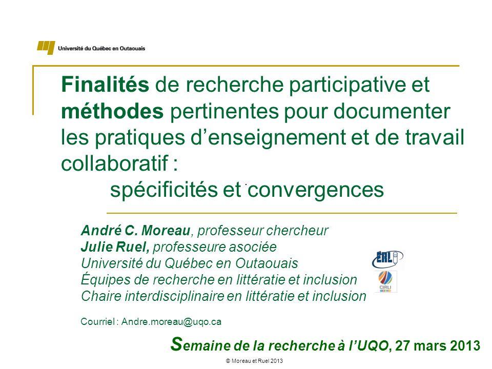 Finalités de recherche participative et méthodes pertinentes pour documenter les pratiques d'enseignement et de travail collaboratif : spécificités et convergences