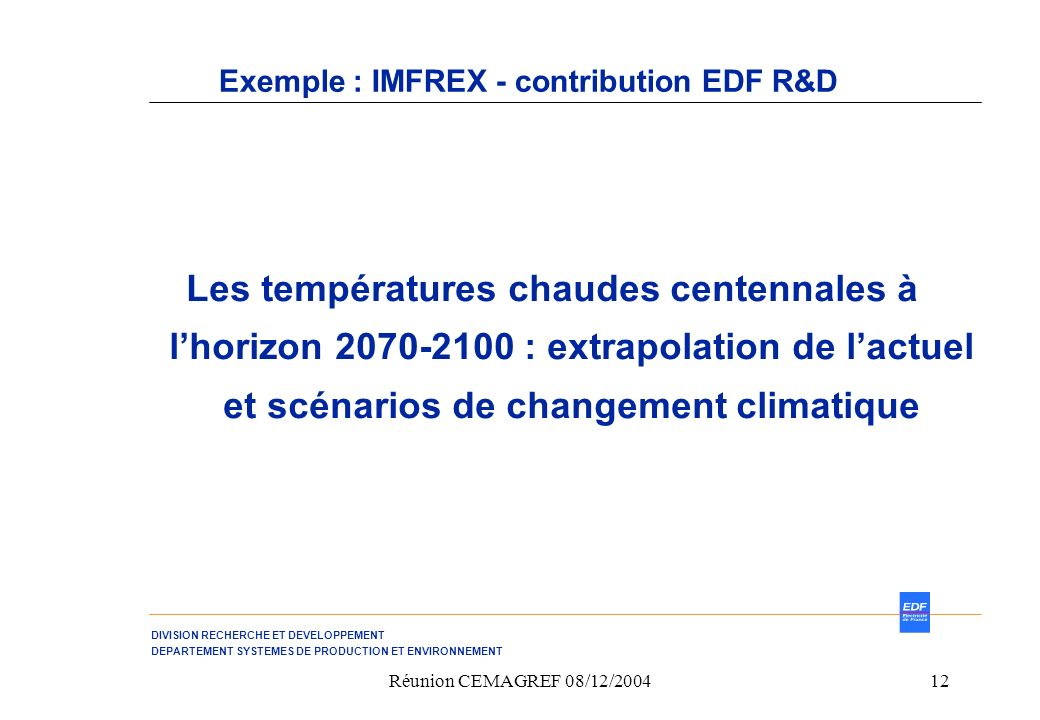 Exemple : IMFREX - contribution EDF R&D