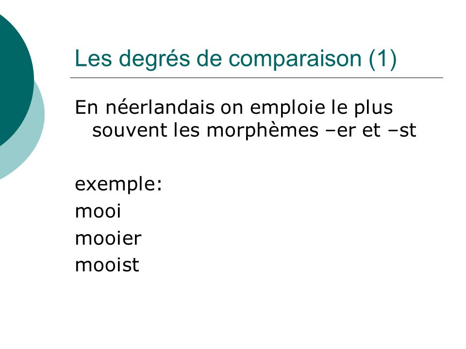 Les degrés de comparaison (1)