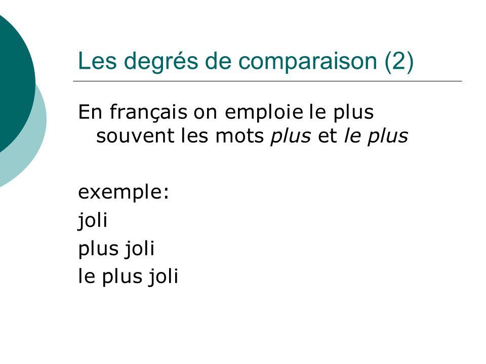 Les degrés de comparaison (2)