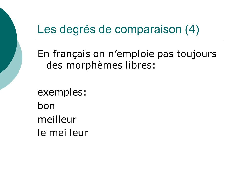 Les degrés de comparaison (4)