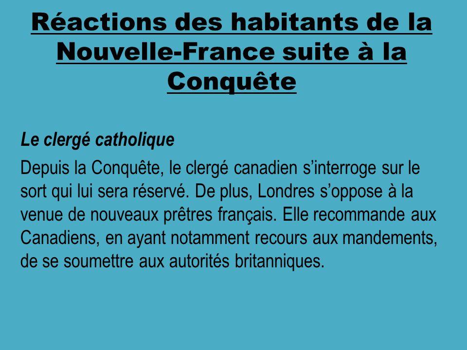 Réactions des habitants de la Nouvelle-France suite à la Conquête