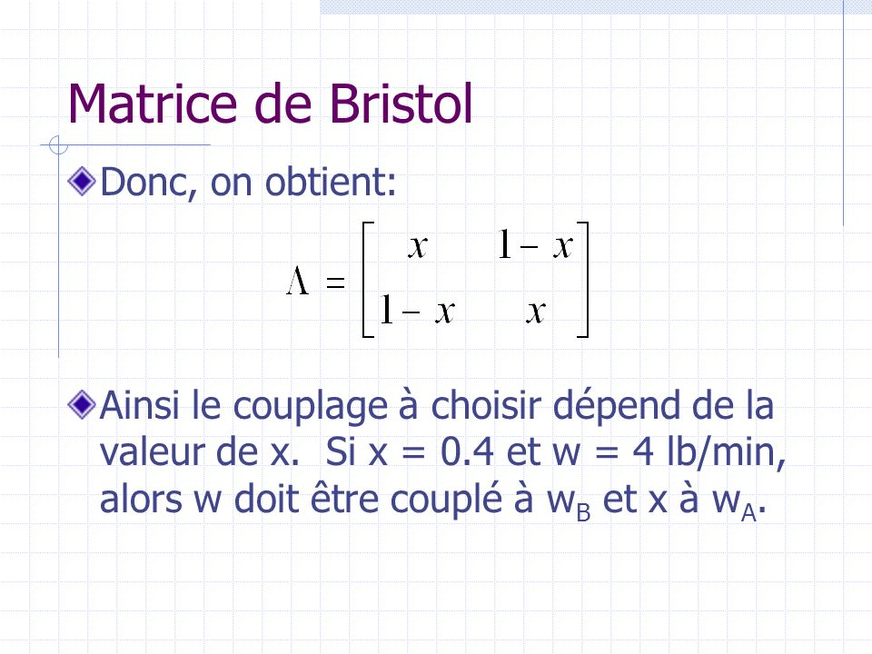 Matrice de Bristol Donc, on obtient: