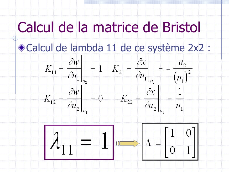 Calcul de la matrice de Bristol