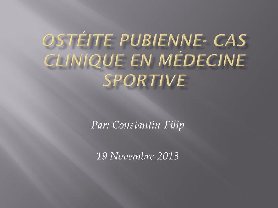 Ostéite pubienne- cas clinique en médecine sportive