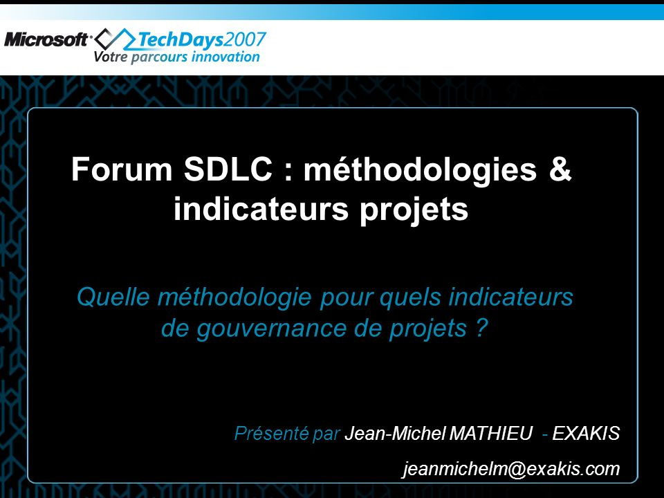 Forum SDLC : méthodologies & indicateurs projets