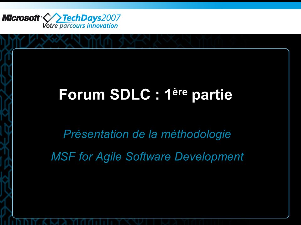 Présentation de la méthodologie MSF for Agile Software Development