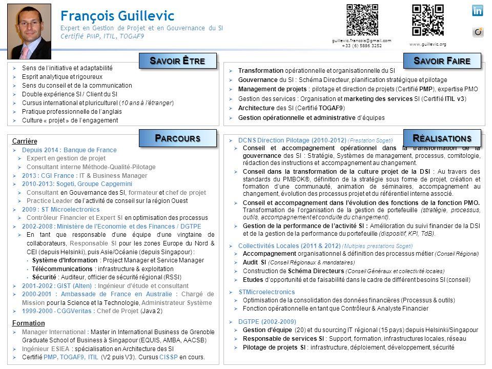 François Guillevic Expert en Gestion de Projet et en Gouvernance du SI Certifié PMP, ITIL, TOGAF9