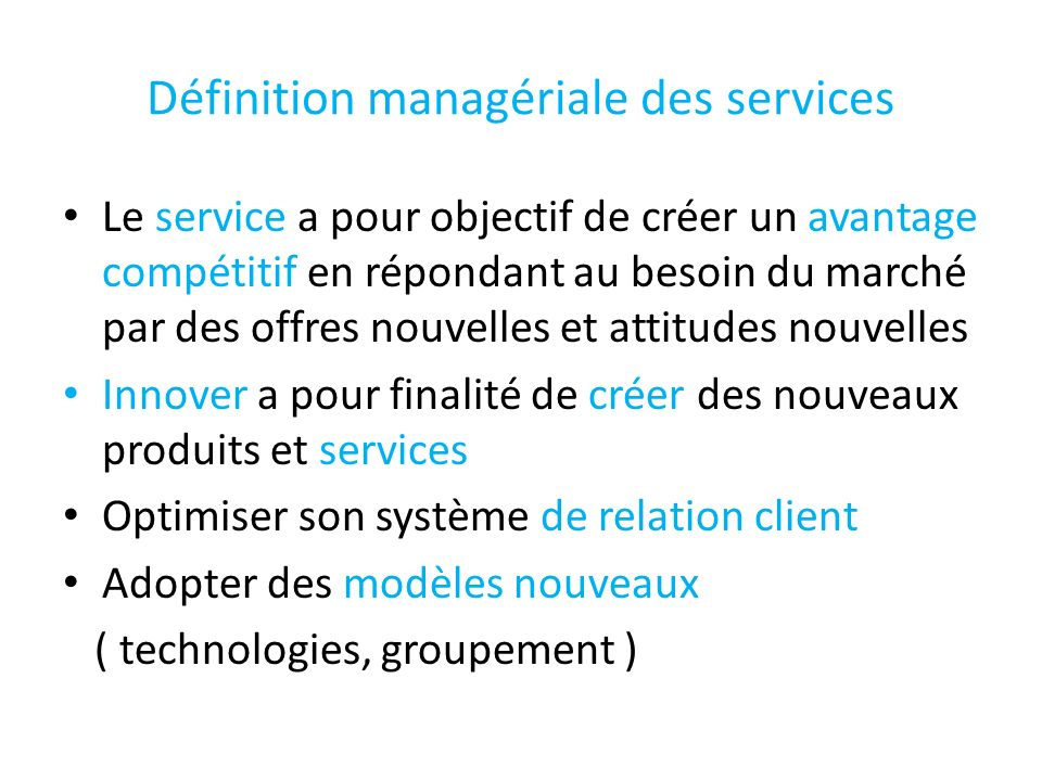 Définition managériale des services