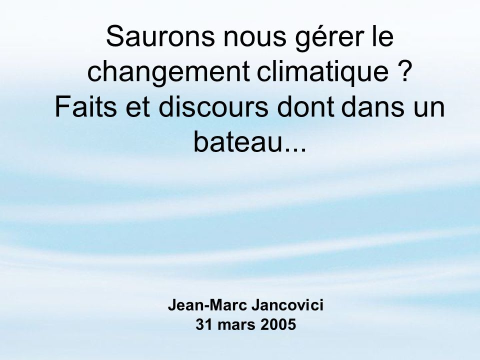 Jean-Marc Jancovici 31 mars 2005
