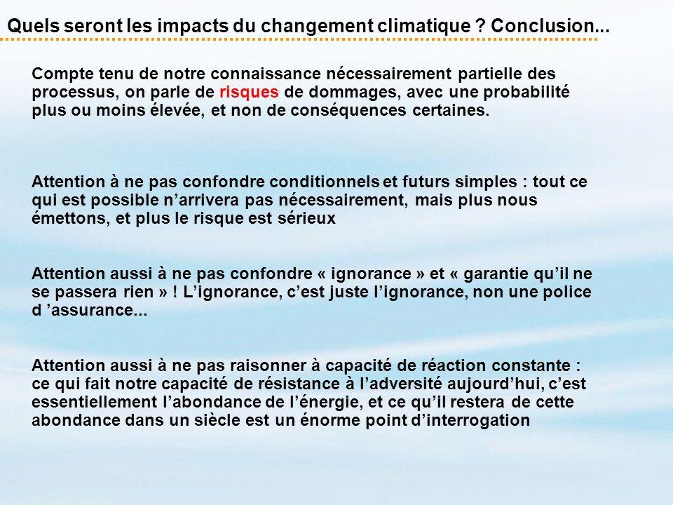 Quels seront les impacts du changement climatique Conclusion...