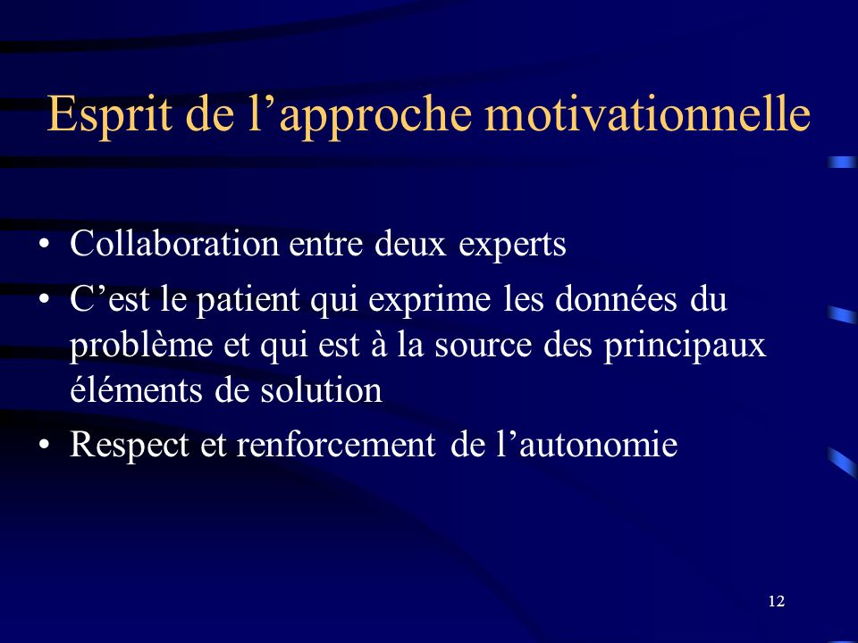 Esprit de l'approche motivationnelle