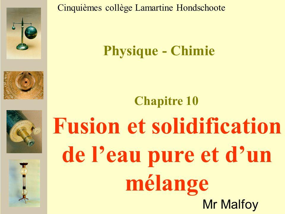 Fusion et solidification de l'eau pure et d'un mélange
