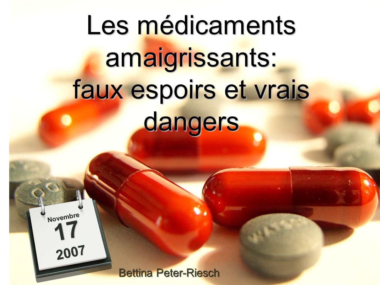 Les médicaments amaigrissants: faux espoirs et vrais dangers