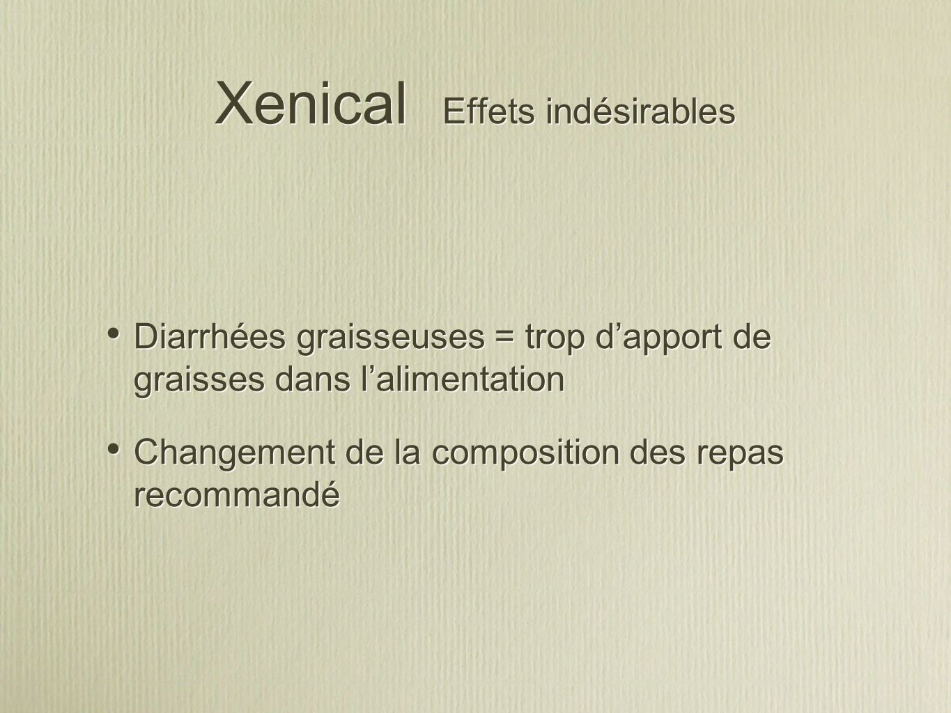 Xenical Effets indésirables