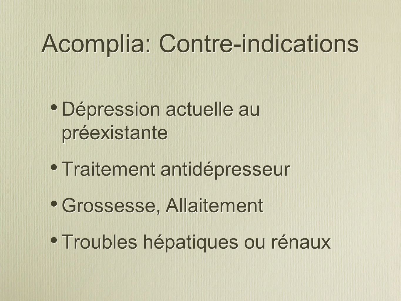 Acomplia: Contre-indications