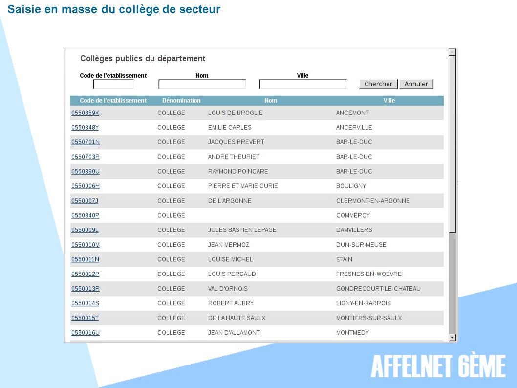 Saisie en masse du collège de secteur