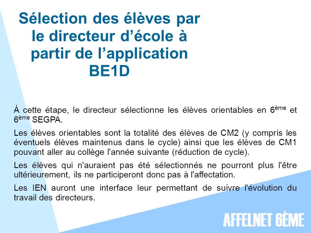 Sélection des élèves par le directeur d'école à partir de l'application BE1D