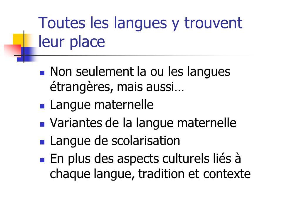 Toutes les langues y trouvent leur place