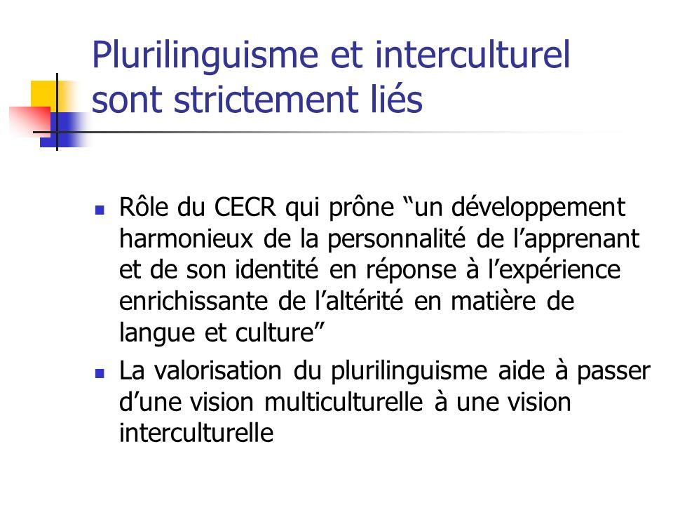 Plurilinguisme et interculturel sont strictement liés
