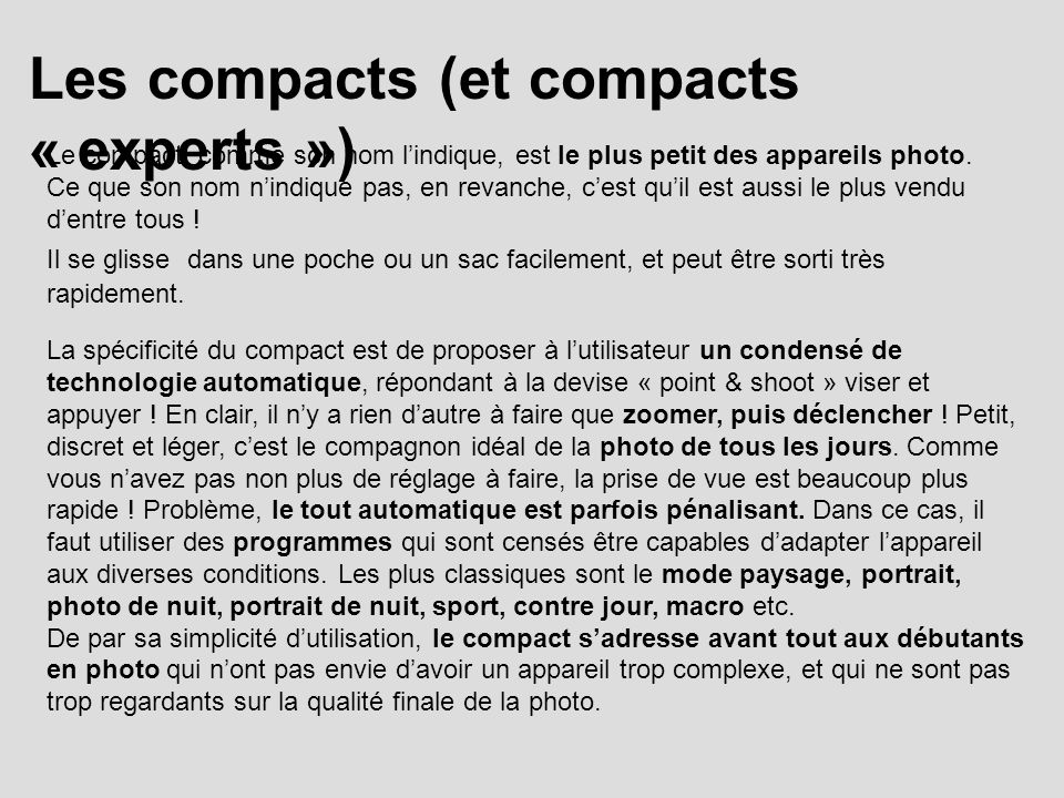 Les compacts (et compacts « experts »)